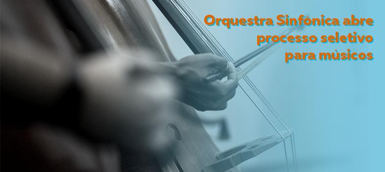Secult abre processo seletivo para contratar músicos para Orquestra Sinfônica do Espírito Santo 3